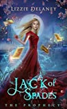 Jack of Spades: A Fae Reverse Harem Paranormal Romance (The Prophecy Book 1)
