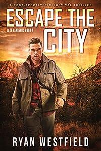 Escape the City (Last Pandemic #2)