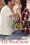 Skyler's Wanna-Be Wife (Seven Sons Ranch in Three Rivers Romance #6)