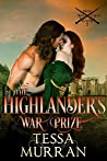 The Highlander's War Prize (The Highland Warlord Series Book 2)
