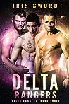Delta Rangers (Delta Rangers #3)