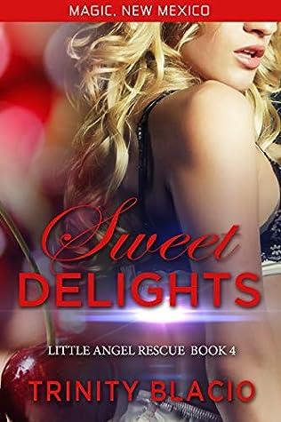 Sweet Delights: Little Angel Rescue Book 4
