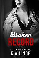 Broken Record: A Boy Next Door Friends To Lovers Romance