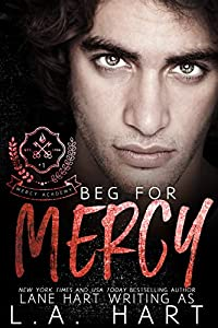 Beg for Mercy (Mercy Academy #1)