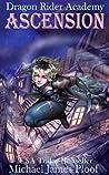 Ascension: Dragon Rider Academy: Episode 1