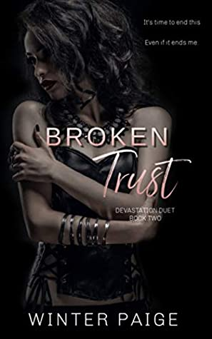 Broken Trust (Devastation Duet Book 2)