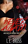 Never Again (Lost Boys of Neverly Prep, #4)
