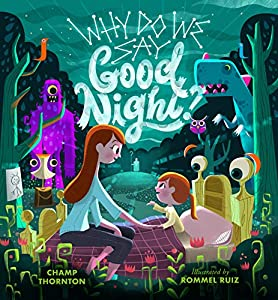Why Do We Say Good Night?