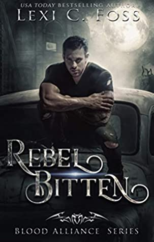 Rebel Bitten (Blood Alliance #4)
