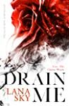 Drain Me (The Ellie Gray Chronicles #1)