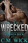 Wrecked: Luke & Marie (Savage Trust #1)