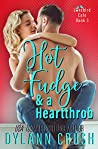 Hot Fudge & a Heartthrob (Lovebird Café #3)