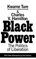 Black Power: The Politics of Liberation (With New Afterwords by the Authors)