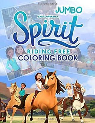 Spirit Riding Free Coloring Book: Spirit Riding Free Jumbo Coloring Book with Premium Images