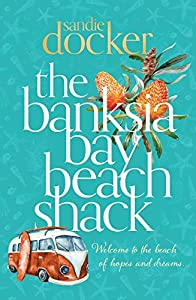 The Banksia Bay Beach Shack