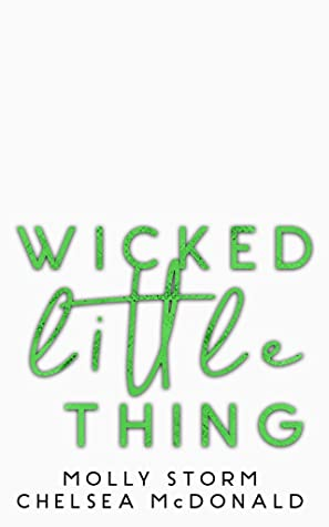 Wicked Little Thing (The Sapphires' Series Book 2)