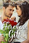 The Forever Gift (The Gift Series, #2)