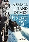 A Small Band of Men: 20 years in the Hong Kong marine police