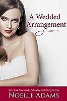 A Wedded Arrangement (Convenient Marriages, #3)
