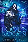 Fool's Bargain (Fate's Fools, #7)