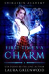First Time's a Charm (Grimalkin Academy: Kittens, #1)