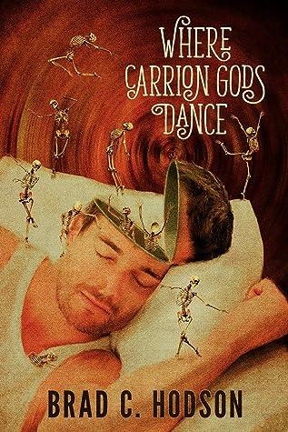 Where Carrion Gods Dance