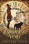 Bridging the Void
