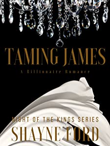Taming James (Night of the Kings Series #3)
