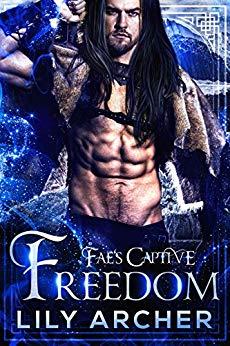 Freedom (Fae's Captive, #8)