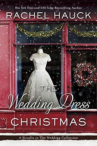 The Wedding Dress Christmas (The Wedding Collection)