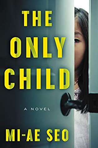 The Only Child by Mi-ae Seo