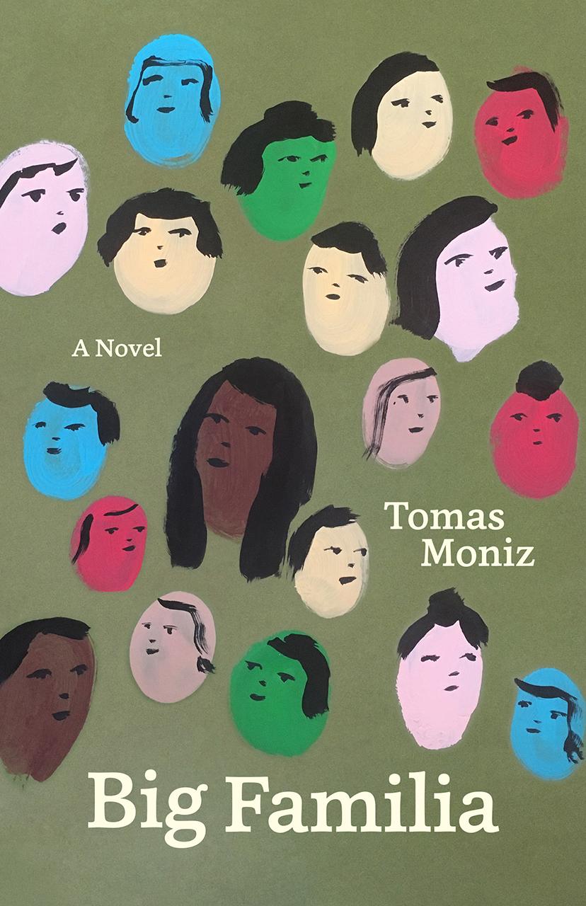 Big familia : a novel, Tomas Moniz (Author)