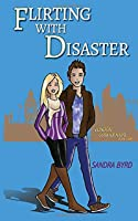 Flirting with Disaster (London Confidential)