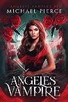 Angeles Vampire (Angeles Vampire, #1)