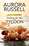 Falling for the Tycoon (Anywhere and Always, #1)