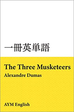 Vocabulary in Masterpieces from The Three Musketeers: Extensive Reading with Masterpieces ISSATSU EITANGO