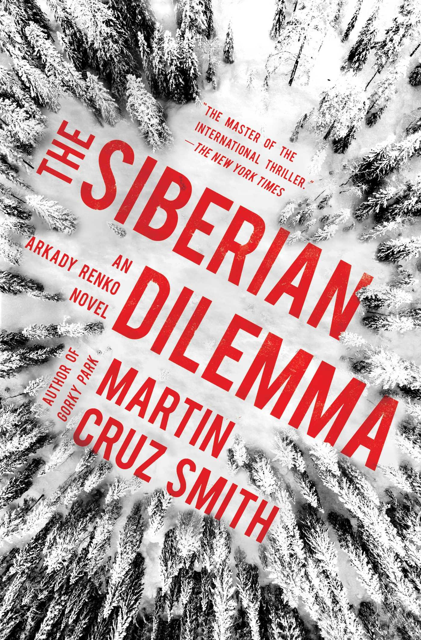 The Siberian Dilemma (Arkady Renko #9)