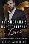 The Sheikha's Unforgettable Lover