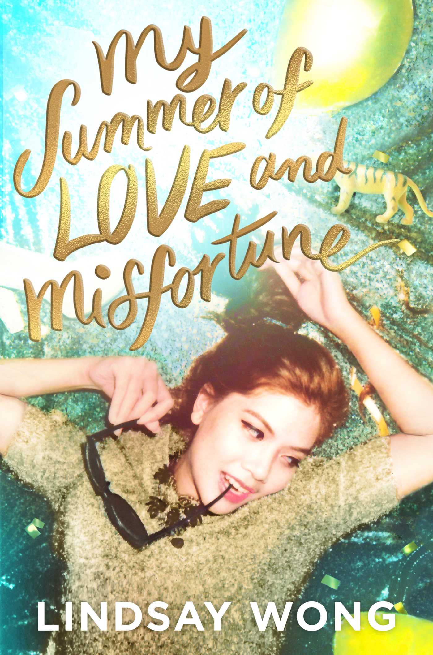 My Summer of Love and Misfortune by Lindsay Wong
