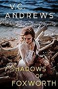 Shadows of Foxworth (Dollanganger, #11)