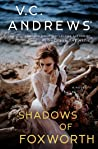 Shadows of Foxworth (Dollanganger, #11)