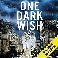 One Dark Wish (Deadly Force, #2)