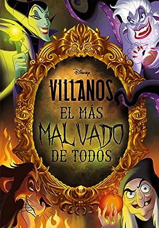 Villanos El Más Malvado De Todos By Walt Disney Company