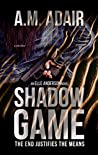 Shadow Game