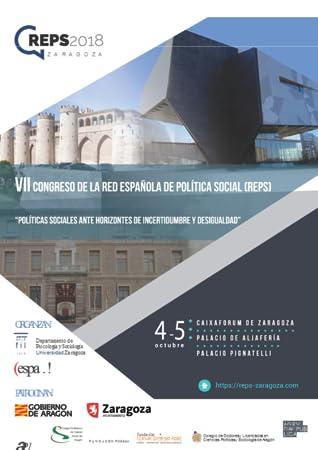 VII Congreso de la Red Española de Política Social (REPS): ''Políticas sociales ante horizontes de incertidumbre y desigualdad''
