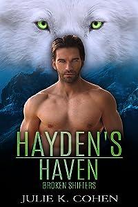 Hayden's Haven (Broken Shifters #4)