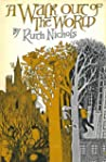 A Walk Out of the World by Ruth Nichols