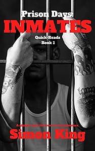 Prison Days: Inmates