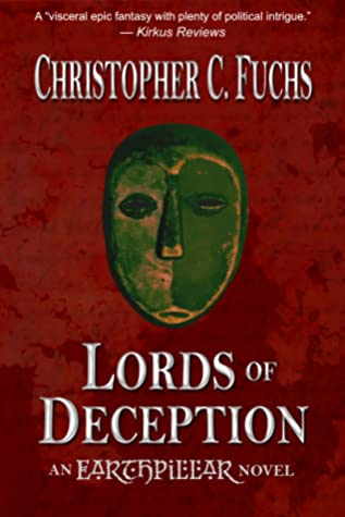 Lords of Deception by Christopher C. Fuchs