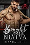 Bought by the Bratva (Bratva Brotherhood #1)